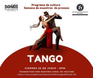 Afiche del Programa de cultura - Semana de muestras de proceso, elaborado en ilustración con una pareja bailando en invitando a la muestra el viernes 25 de junio a las 6 p.m. a través del canal youtube